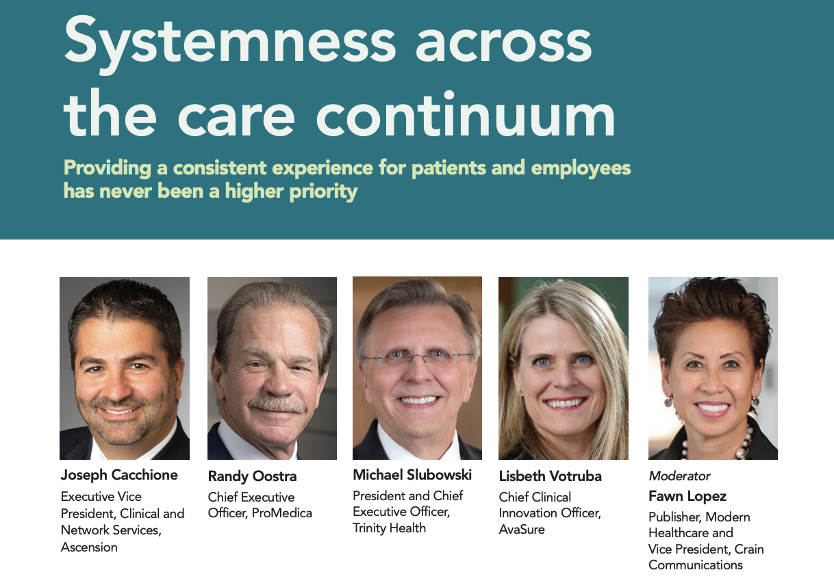 Modern Healthcare Feature: Systemness across the care continuum