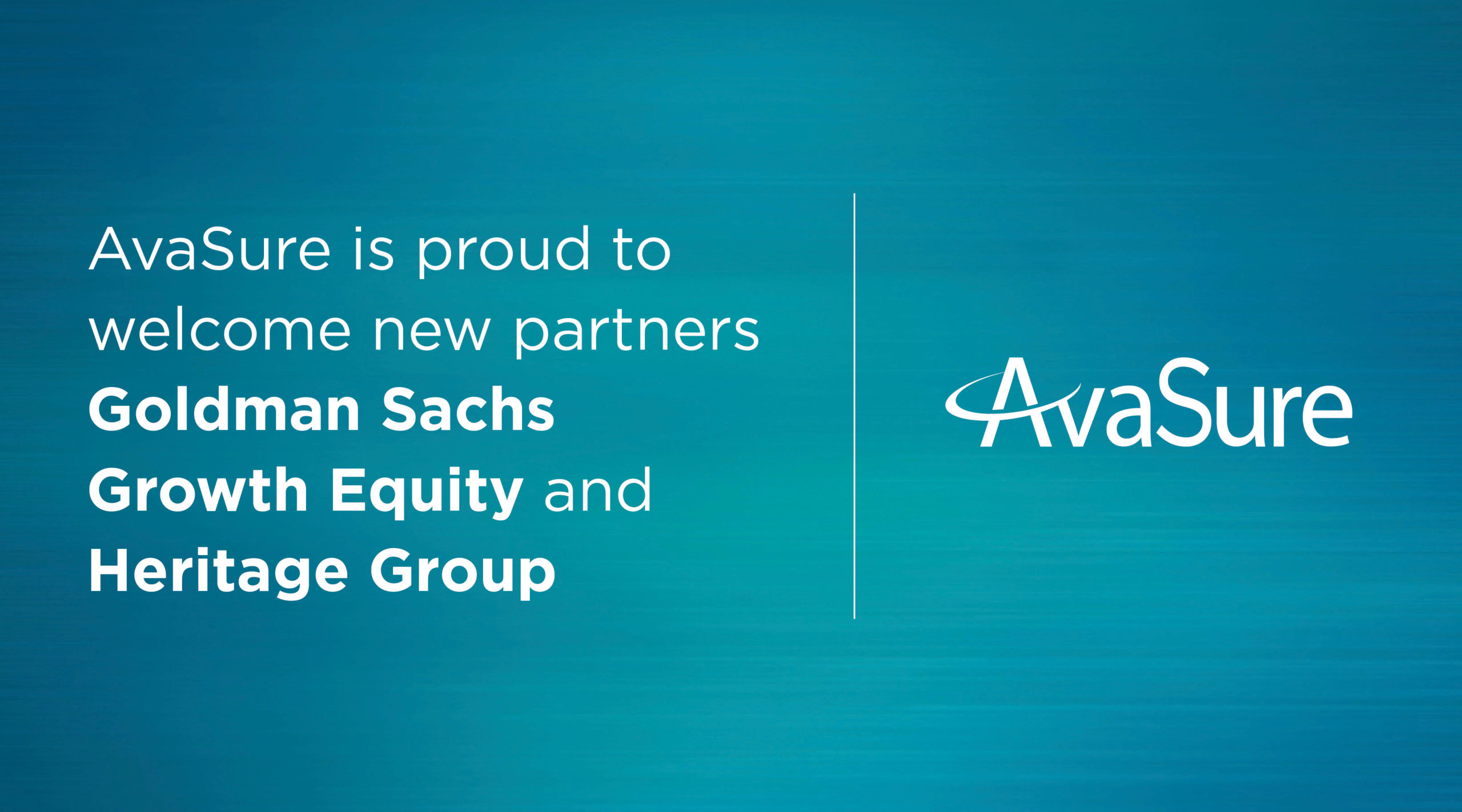AvaSure Announces Investment from Goldman Sachs and Heritage Group